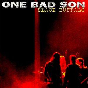 One Bad Son - Black Buffalo